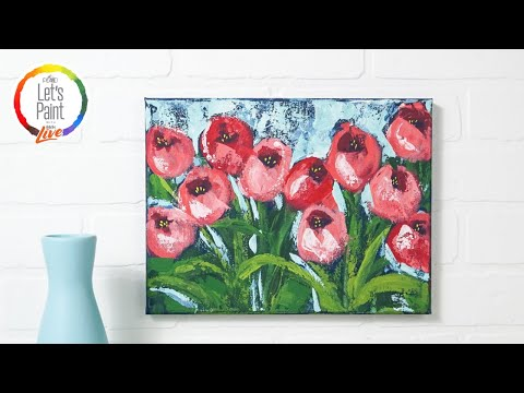 Let's Paint Live - Modern Tulips