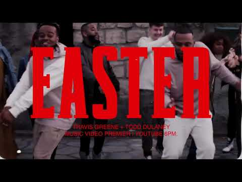 TRAVIS GREENE - EASTER OFFICIAL MUSIC VIDEO TRAILER