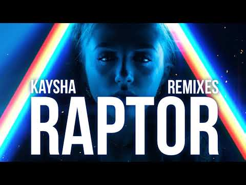 Kaysha - Raptor - Dj Paparazzi Remix