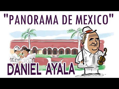 """DANIEL AYALA: """"PANORAMA DE MEXICO"""""""