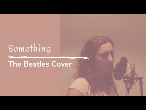 Something | The Beatles | Cover by Nicole Stella