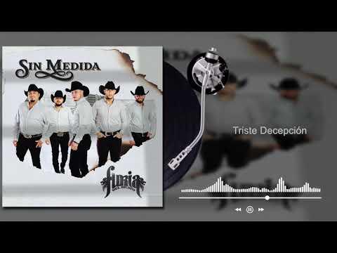 La Furia Del Bravo - Triste Decepción - Sin Medida (Audio)