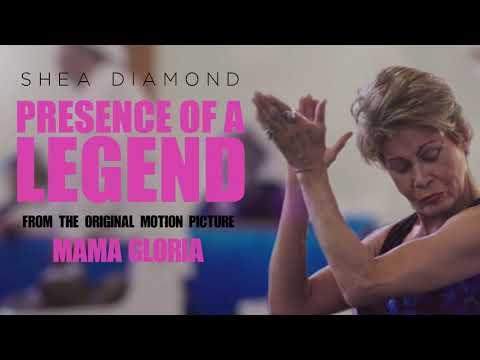 "Shea Diamond - ""Presence Of A Legend"" From the Original Motion Picture 'Mama Gloria'"