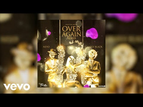 Spice, Charly Black, Ne-Yo - Over Again (Remix)