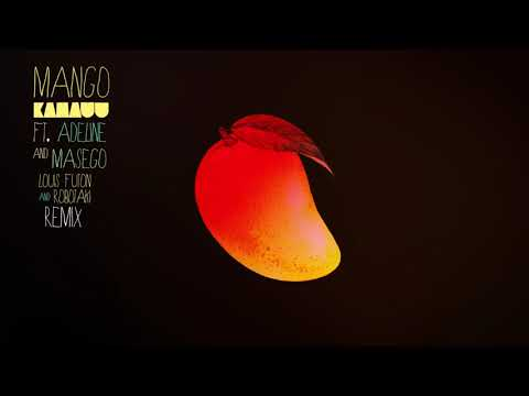 KAMAUU - MANGO (Louis Futon & Robotaki Remix) [feat. Adeline & Masego]