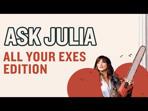 "Ask Julia - ""All Your Exes"" Music Video Premiere"