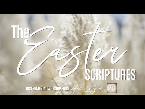 STILL:  The Easter Scriptures | Michael W. Smith