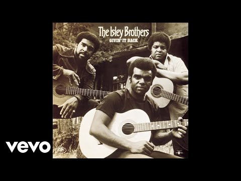 The Isley Brothers - Love the One You're With (Official Audio)