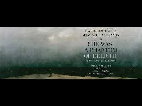 Mons & Julian Lennon - She Was A Phantom Of Delight