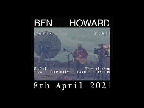Ben Howard - Global Transmission From Goonhilly Earth Station - 8th April (Trailer)