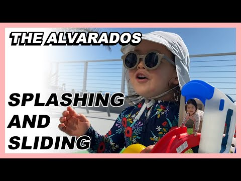 Splashing and Sliding - The Alvarados