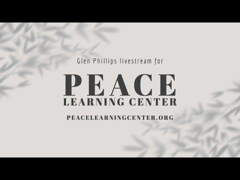 Livestream for Peace Learning Center