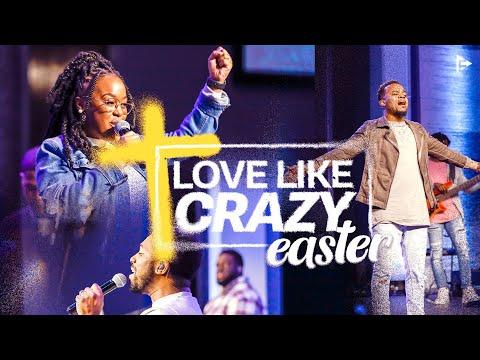 Love Like Crazy EASTER Service | Pastor Travis & Jackie Greene | Forward City Church