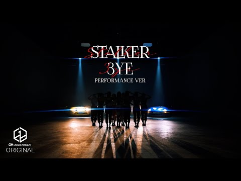 3YE(써드아이) - STALKER | PERFORMANCE ver.