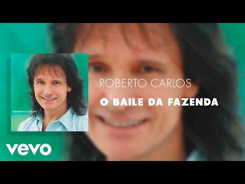 Roberto Carlos - O Baile da Fazenda (Áudio Oficial)