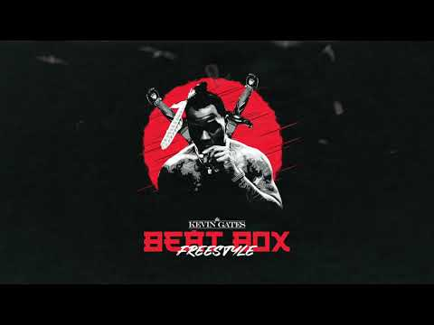 Kevin Gates - Beat Box (Freestyle)