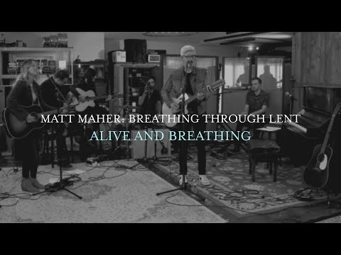 Matt Maher - Alive and Breathing (Live From Matt's Studio)