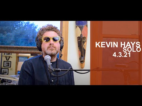 Kevin Hays Live from Woodstock 4.3.21