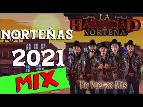 Puras Norteñas De Cachetito MIX 2021 - La Habilidad Norteña 🎷🎤
