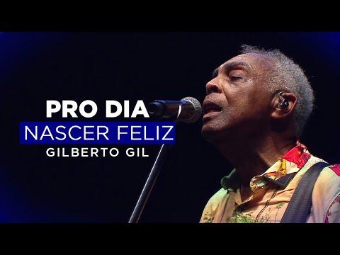 PRO DIA NASCER FELIZ [AO VIVO NA CONCHA ACÚSTICA] | GILBERTO GIL