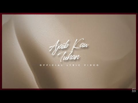 Ajaib 'Kau Tuhan (Official Lyric Video) - JPCC Worship (Acoustic Version)