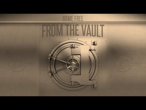 "Home Free - From The Vault Episode 9 (""Blue Ain't Your Color"")"
