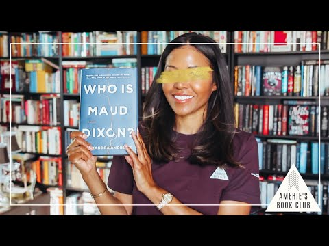 AMERIE'S BOOK CLUB April 2021 | Who Is Maud Dixon? by Alexandra Andrews