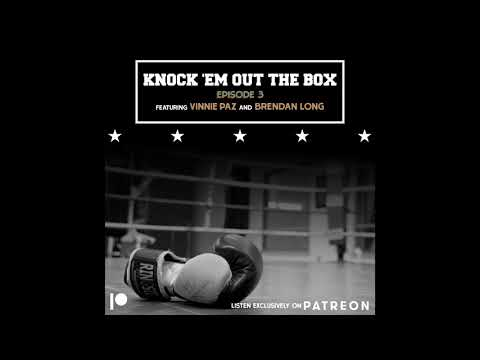 Knock 'Em Out the Box - Episode 3 - Fight Previews