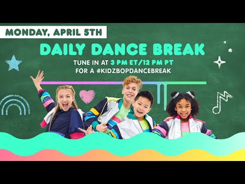 🔴 KIDZ BOP Daily Dance Break [Monday, April 5th]