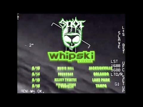 $NOT - Florida Whipski Tour