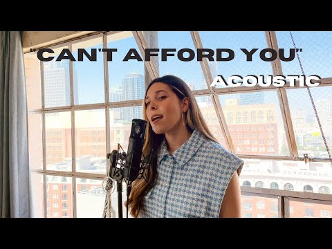 """Can't Afford You"" - Acoustic Performance"