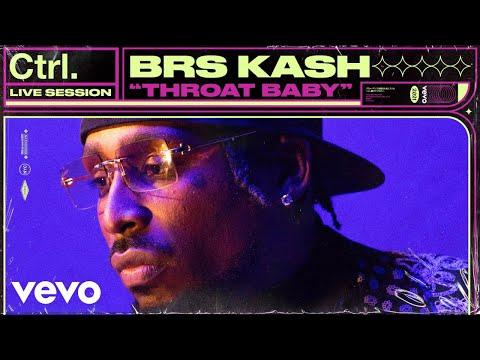 BRS Kash - Throat Baby (Live Session) | Vevo Ctrl