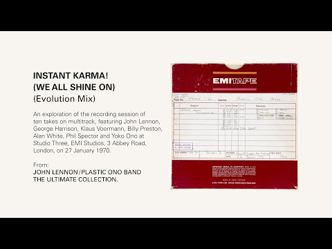 INSTANT KARMA! (WE ALL SHINE ON) - Evolution Mix (4K).