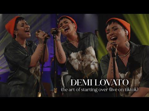 Demi Lovato - The Art Of Starting Over (Live on TikTok)