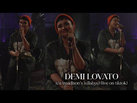 Demi Lovato - ICU (Madison's Lullabye) (Live on TikTok)