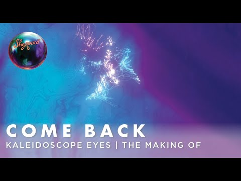 Kaleidoscope Eyes Album - The Making Of - Come Back