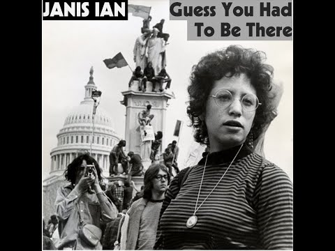 Guess You Had To Be There - Janis Ian