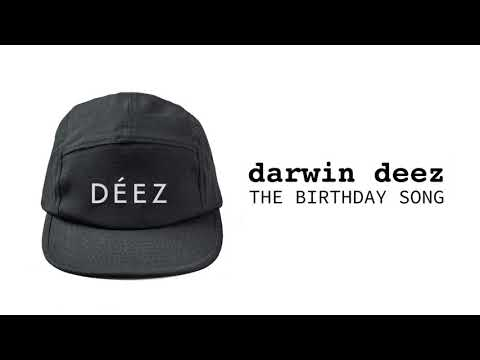 darwin deez - the birthday song (official audio)