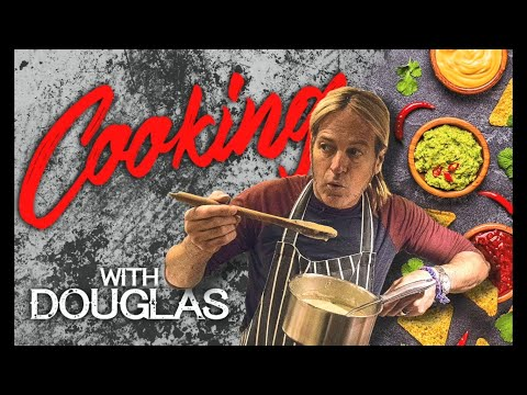 COOKING WITH DOUGLAS