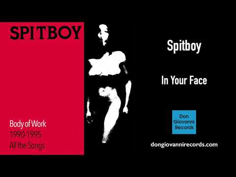Spitboy - In Your Face (Remastered) (Official Audio)