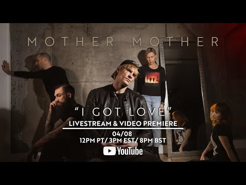 "Mother Mother ""I Got Love"" Video Premiere Livestream"