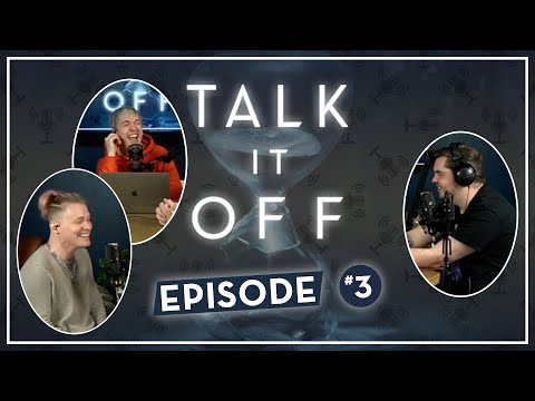 "Talk It Off: Ep 03 ""Best/Worst Impressions"""