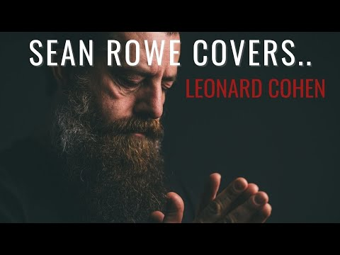 "Sean Rowe - ""Avalanche"" by Leonard Cohen"