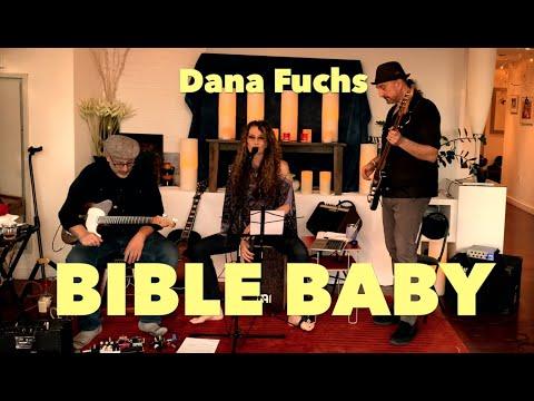 Dana Fuchs | Bible Baby