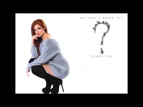 Official Audio Complete Album (We Don't Know Yet) - Ginny Vee