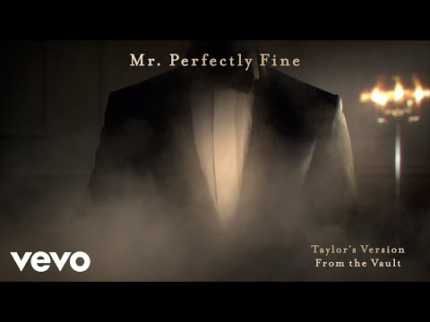 Taylor Swift - Mr. Perfectly Fine (Taylor's Version) (From The Vault) (Lyric Video)