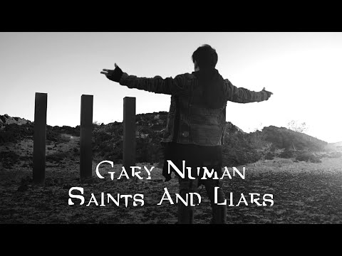 Gary Numan - Saints and Liars (Official Video)