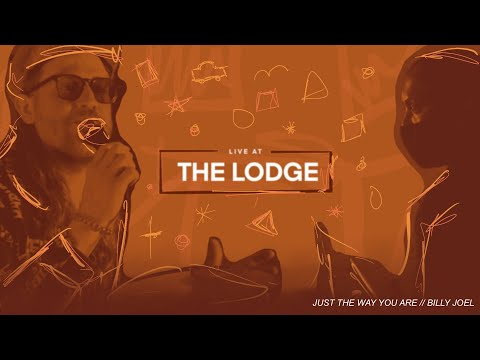 Just The Way You Are - Billy Joel // Live At The Lodge - Ep.44