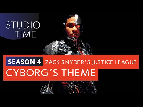 CYBORG'S THEME | Zack Snyder's Justice League [Studio Time: S4E7]