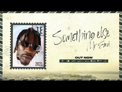 Mr Eazi - Something Else (Lyric Video) [Full EP]
